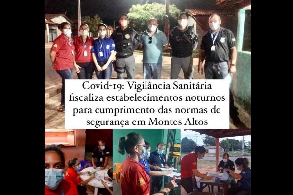 Covid-19: Vigilância Sanitária fiscaliza estabelecimentos noturnos para cumprimento das normas de segurança em Montes Altos