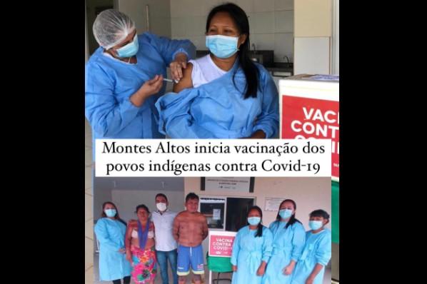 Montes Altos inicia vacinação dos povos indígenas contra Covid-19